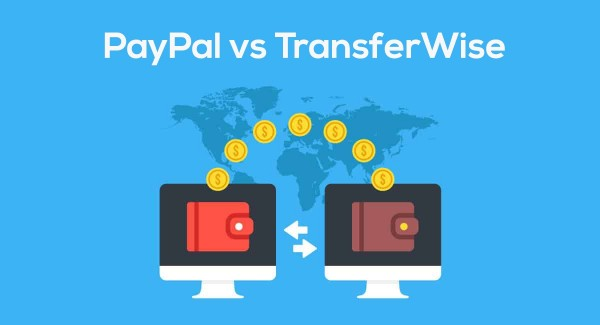 PayPal vs  TransferWise: what's cheapest for foreign transfers?